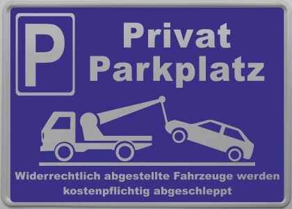 parkplatzschild mit privat parkplatz fertig beschriftet. Black Bedroom Furniture Sets. Home Design Ideas